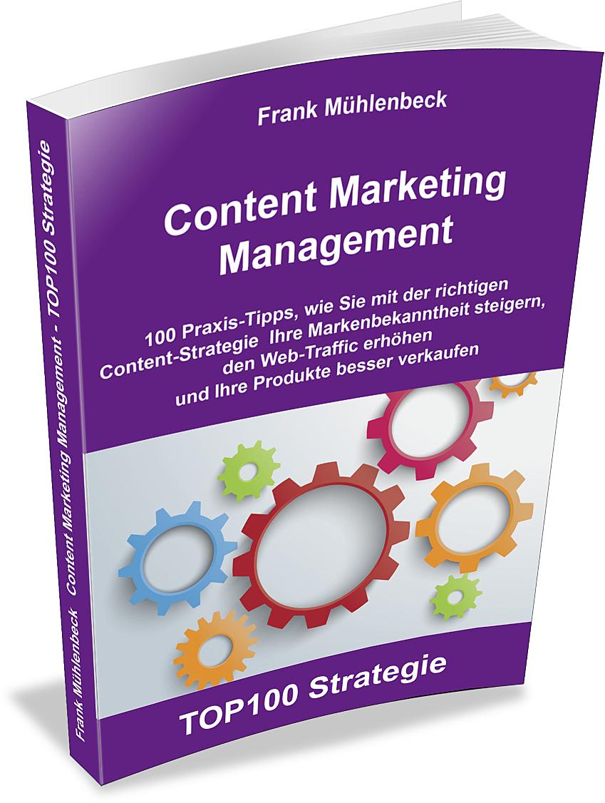 """Neues Buch """"Content Marketing Management"""" von Frank Mühlenbeck"""